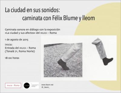 La ciudad en sus sonidos: caminata con Félix Blume ylleom